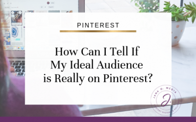 How Can I Tell If My Ideal Audience is Really on Pinterest?
