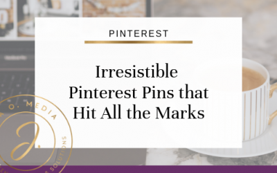 Irresistible Pinterest Pins that Hit All the Marks